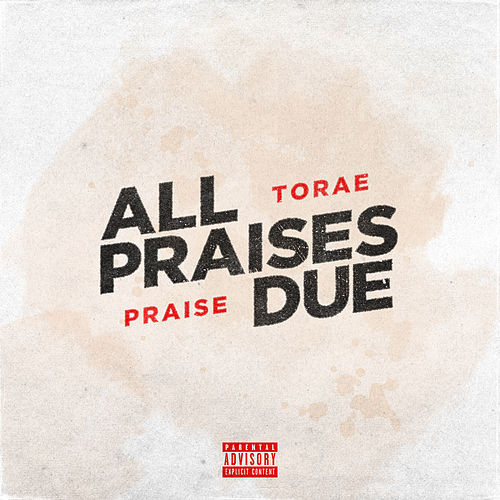 All Praises Due de Torae