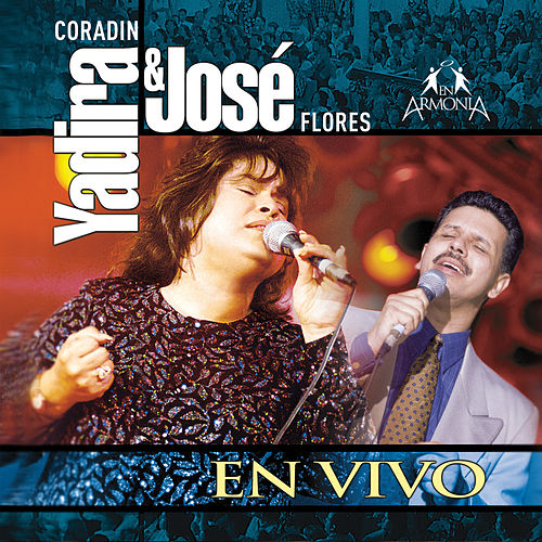 Yadira Coradin & José Flores (En Vivo) de Yadira Coradin