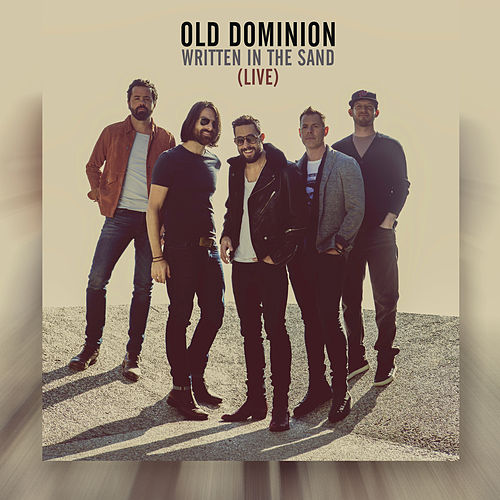 Written in the Sand (Live) de Old Dominion