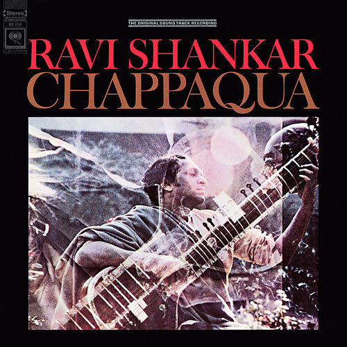 Chappaqua (Original Soundtrack Recording) by Ravi Shankar