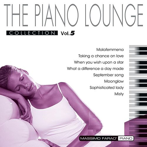 The Piano Lounge Collection, Vol. 5 by Massimo Faraò