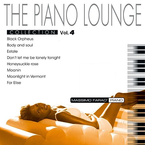 The Piano Lounge Collection, Vol. 4 by Massimo Faraò