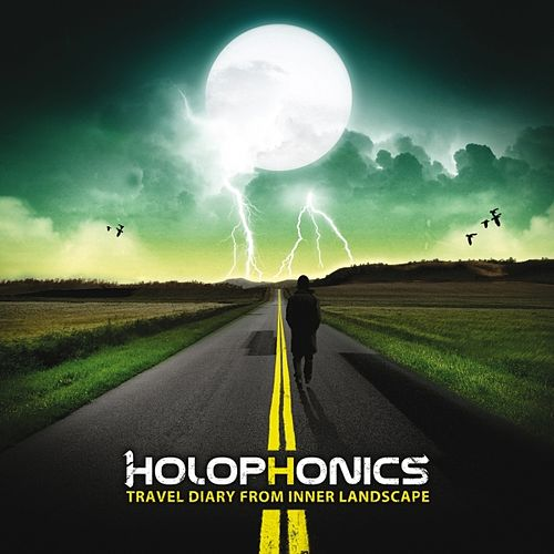 Travel Diary from Inner Landscape by Holophonics