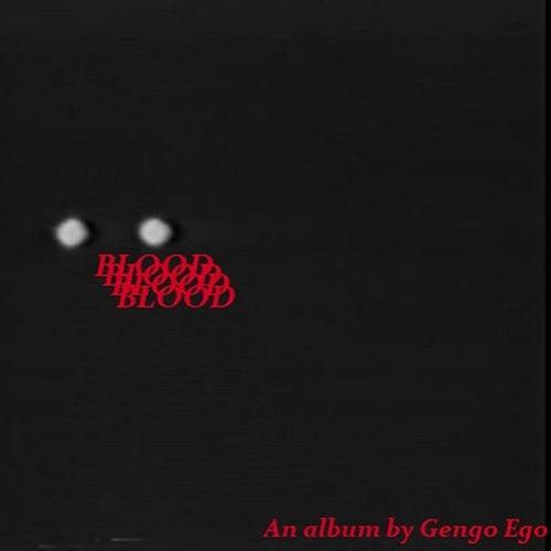 Blood de Gengo Ego