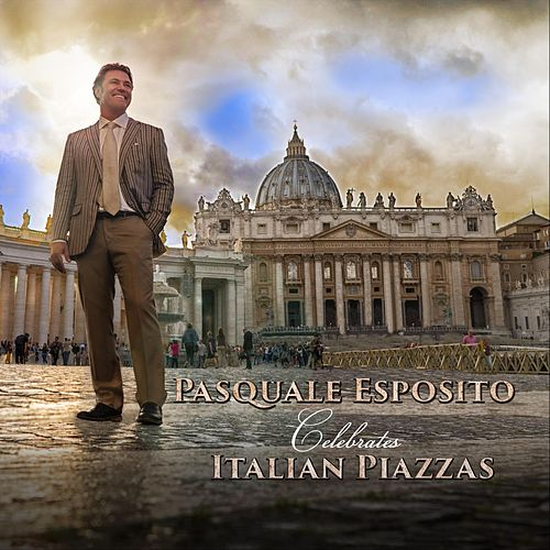 Pasquale Esposito Celebrates Italian Piazzas von Pasquale Esposito
