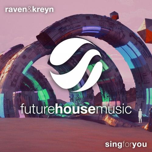 Sing for You von Raven & Kreyn