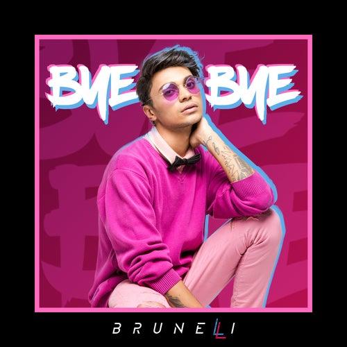 Bye Bye by Brunelli