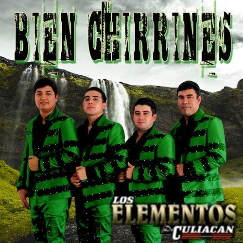 Bien Chirrines by Los Elementos de Culiacan