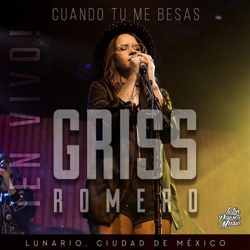Cuando Tu Me Besas by Griss Romero