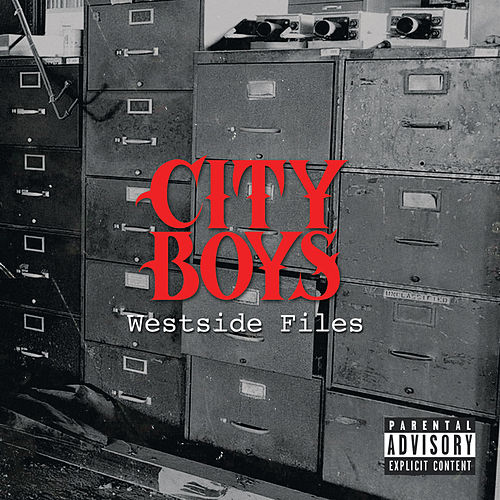 City Boys Westside Files by City Boys