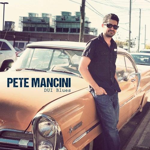 DUI Blues von Pete Mancini