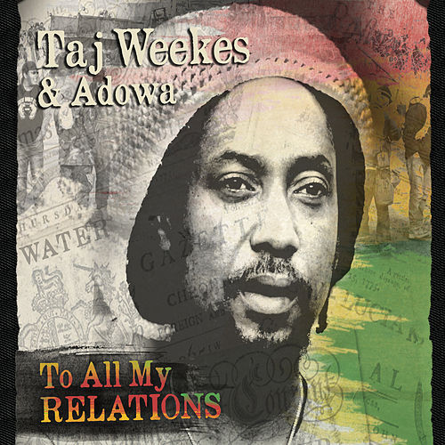To All My Relations by Taj Weekes