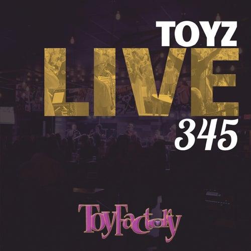 Toyz Live 345 von The Toy Factory