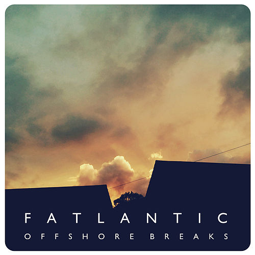 Offshore Breaks by Various Artists