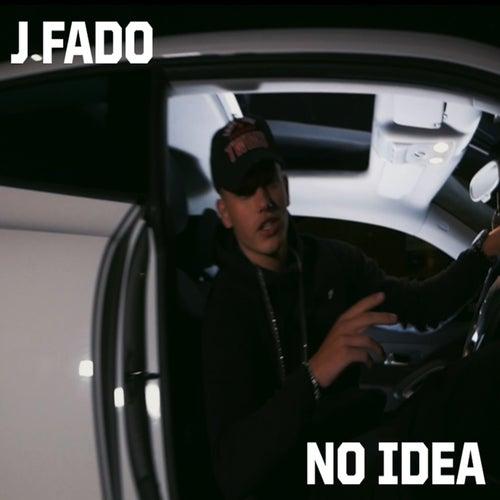 No Idea de J Fado