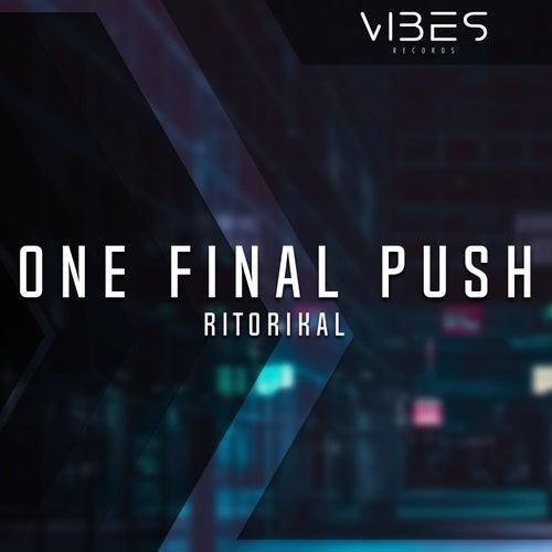 One Final Push by Ritorikal