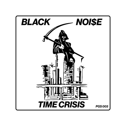 Time Crisis by Black Noi$e