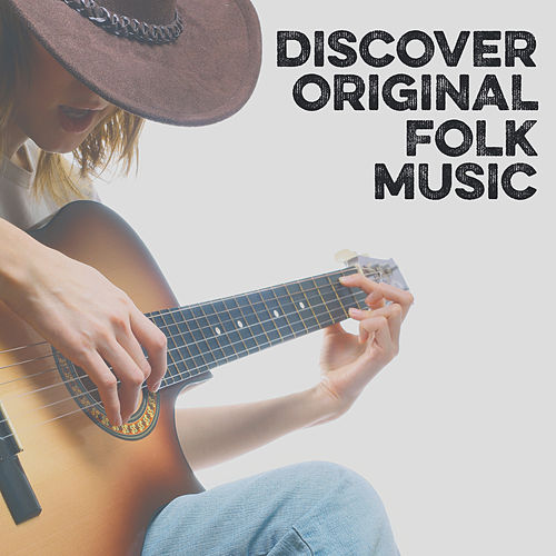 Discover Original Folk Music de Various Artists