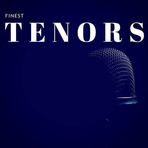 Finest Tenors by Various Artists
