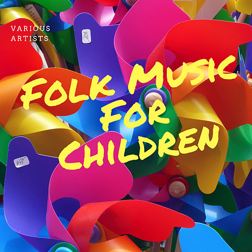 Folk Music for Children de Various Artists