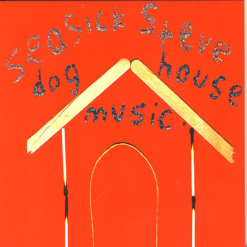 Dog House Music de Seasick Steve