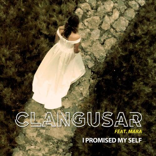 I Promised Myself de Clangusar