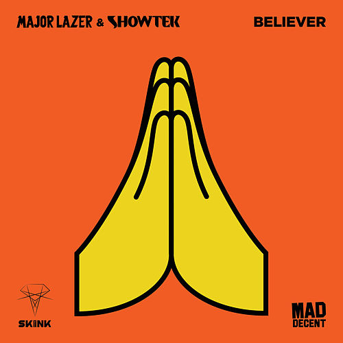 Believer von Major Lazer