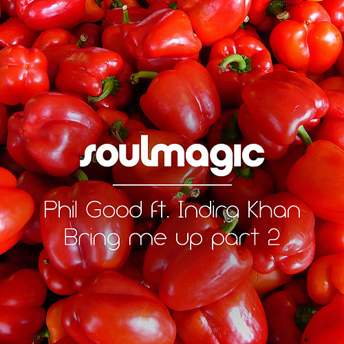 Bring Me Up by PHiL GooD