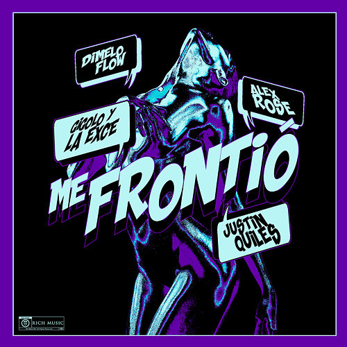 Me Frontió by Justin Quiles