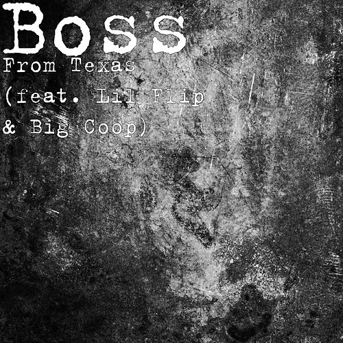 From Texas by Boss