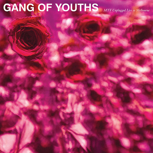 MTV Unplugged (Live in Melbourne) de Gang of Youths