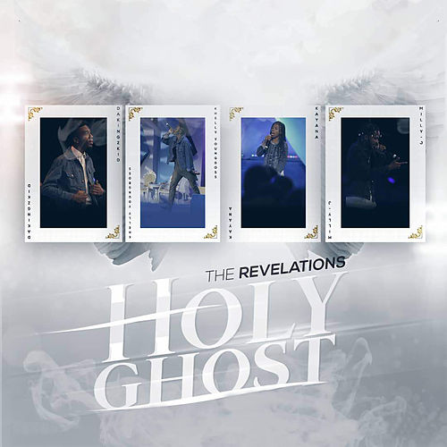 Holy Ghost by The Revelations