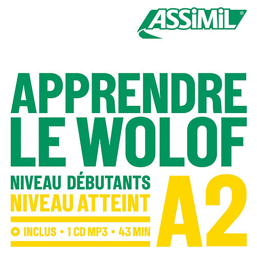 Objectif Langues - Apprendre le Wolof by Assimil