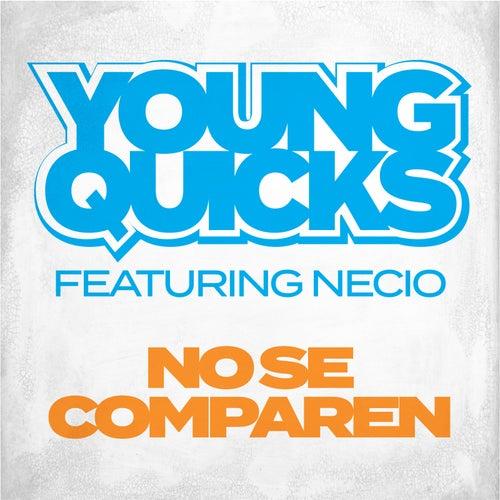 No Se Comparen von Young Quicks