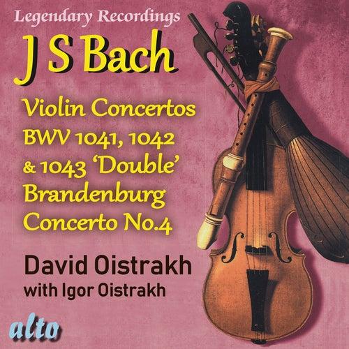 Bach: The Violin Concertos, Brandenburg Concerto No. 4 by David Oistrakh
