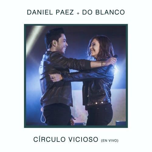 Círculo Vicioso (En Vivo) von Daniel Paez
