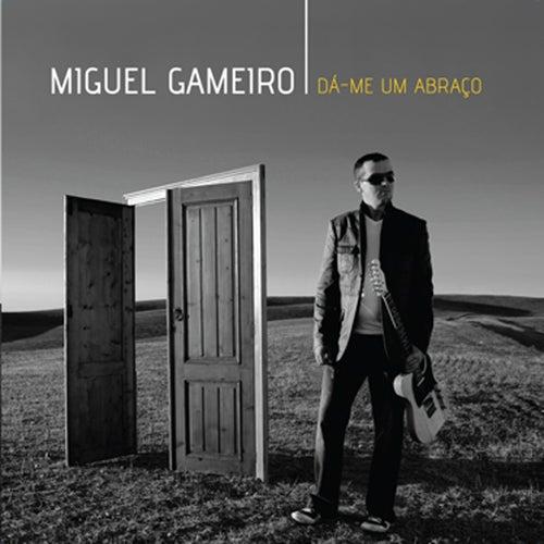 Dá-me Um Abraço by Miguel Gameiro