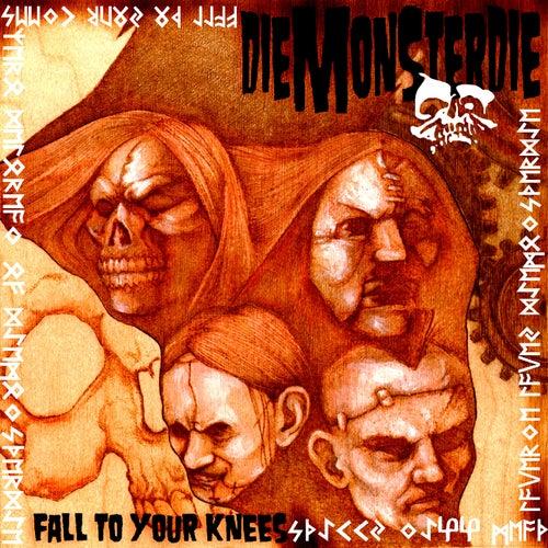 Fall To Your Knees by Die Monster Die