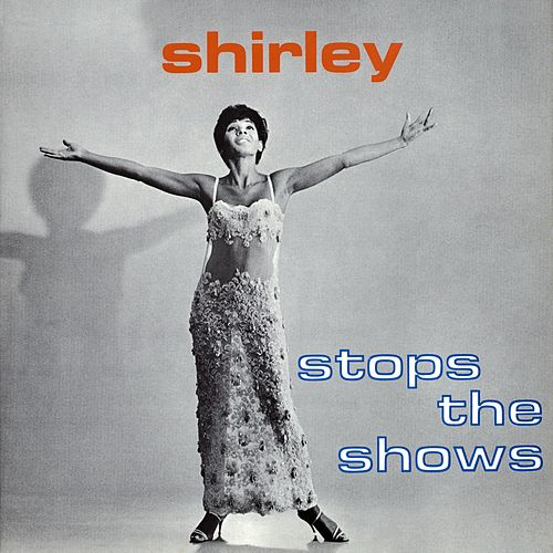 Stops The Shows von Shirley Bassey
