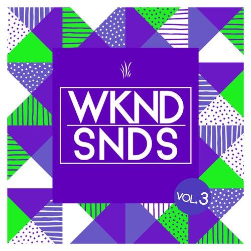 WKND SNDS, Vol. 3 von Various Artists