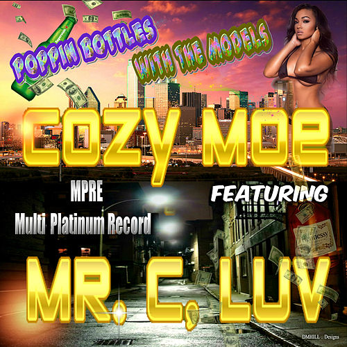 Poppin Bottles with the Models von Cozy Moe