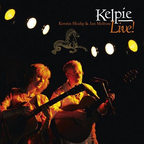 Live! by Kelpie