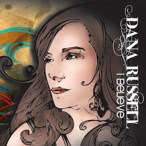 I Believe de Dana Russell