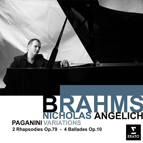 Brahms: Variation on a Theme of Paganini, Ballades, Waltzes de Nicholas Angelich