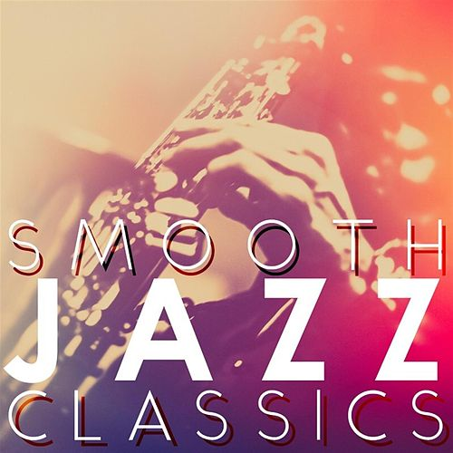 Smooth Jazz Classics von Smooth Jazz Allstars