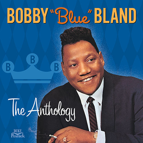 The Anthology de Bobby Blue Bland
