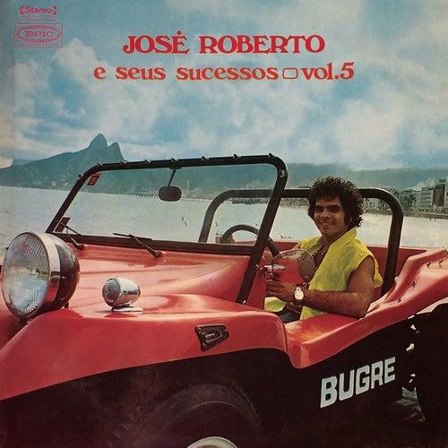 José Roberto e Seus Sucessos, Vol. 5 de José Roberto