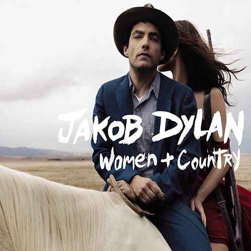 Women and Country von Jakob Dylan