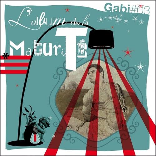 L'album de la maturité de Gabi