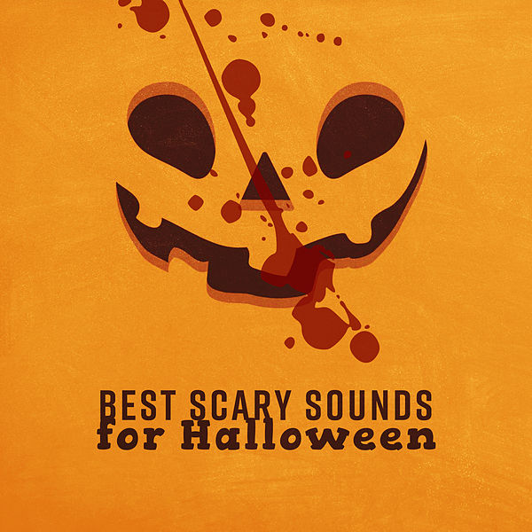 Best Scary Sounds For Halloween By Halloween Music